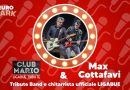 Euro Park Frosinone, giovedì protagonisti i 'Club Mario: special guest Max Cottafavi. Venerdì Giorgio Canali dei Rossofuoco
