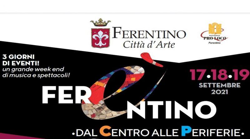 """Ferentino – Si alza il sipario sull'edizione 2021 di """"Ferentino è"""""""